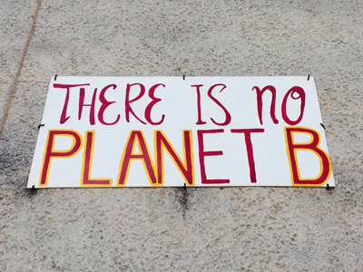 """""""There is no PLANet B"""""""